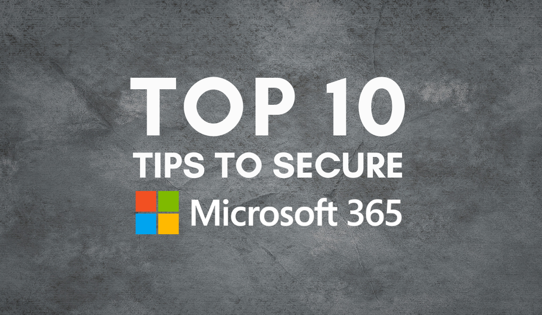 10 Actionable ways to secure your Microsoft 365 account
